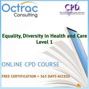 Equality, Diversity in Health and Care - Level 1 - Online CPD Course