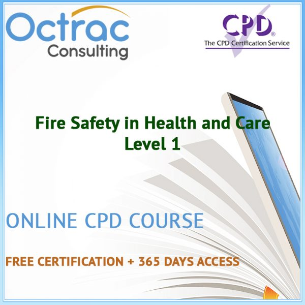 Fire Safety in Health and Care - Level 1 - Online CPD Course