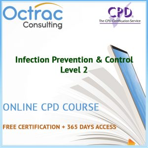 Infection Prevention & Control - Level 2 - Online CPD Course