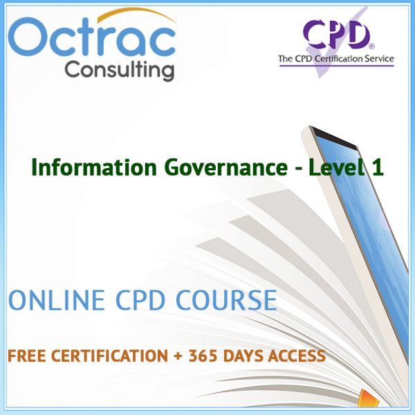 Information Governance - Level 1 - Online CPD Course