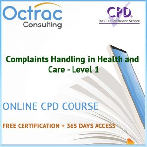 Complaints Handling in Health and Care - Level 1 - Online CPD Course