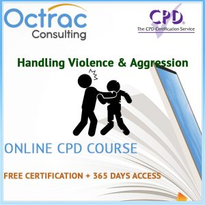 Handling Violence & Aggression Training | Online CPD Course