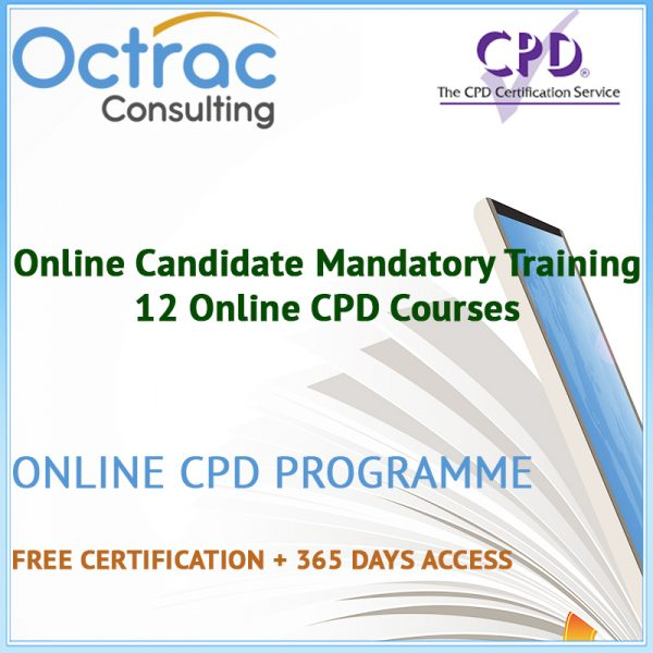 Online Candidate Mandatory Training - 12 Online CPD Courses