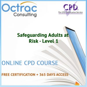 Safeguarding Adults at Risk - Level 1 - Online CPD Course