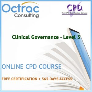 Clinical Governance - Level 3 - Online CPD Course