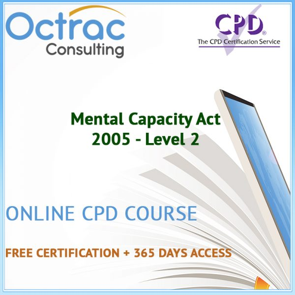 Mental Capacity Act 2005 - Level 2 - Online CPD Course 1