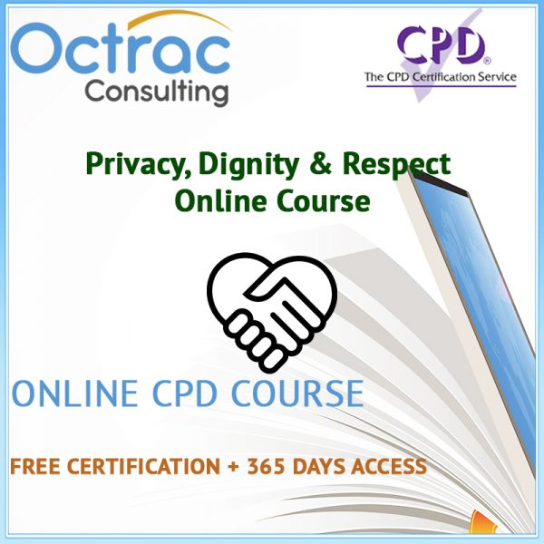 Privacy, Dignity & Respect Training Level 2 | Online CPD Course