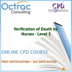Verification of Death by Nurses - Level 3 - Online CPD Course