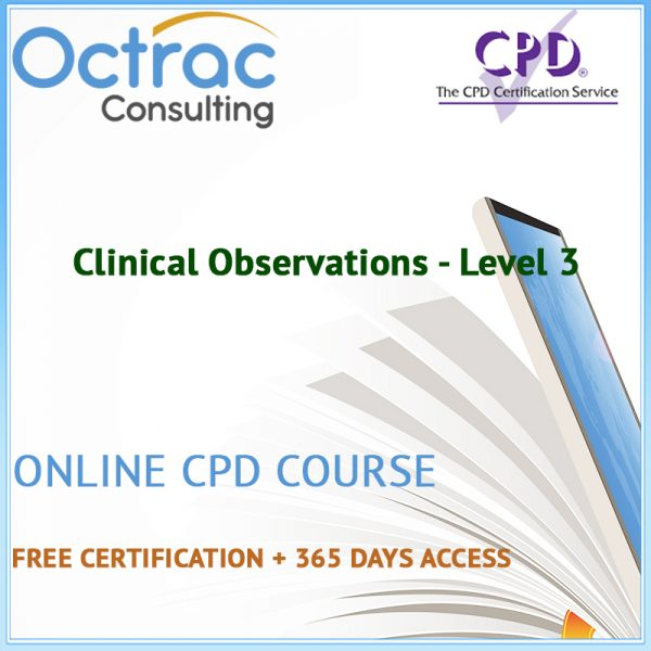 Clinical Observations - Level 3 - Online CPD Course