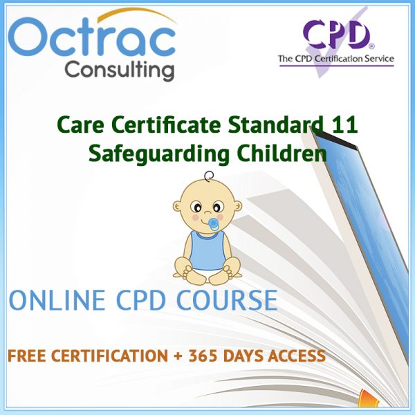 Care Certificate Standard 11 | Safeguarding Children