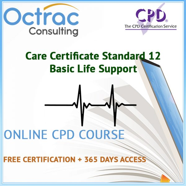 Care Certificate Standard 12 | Basic Life Support