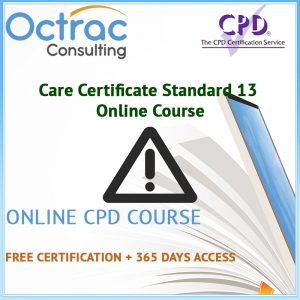Care Certificate Standard 13 | Health and Safety