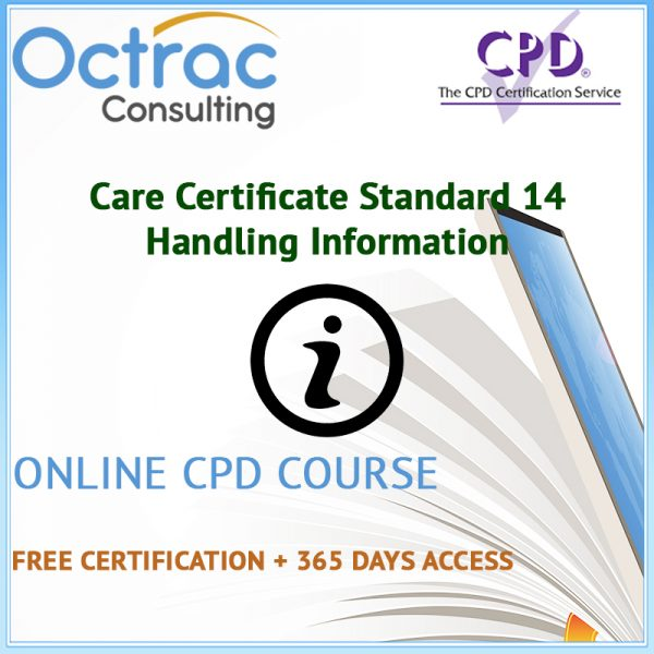 Care Certificate Standard 14 | Handling Information