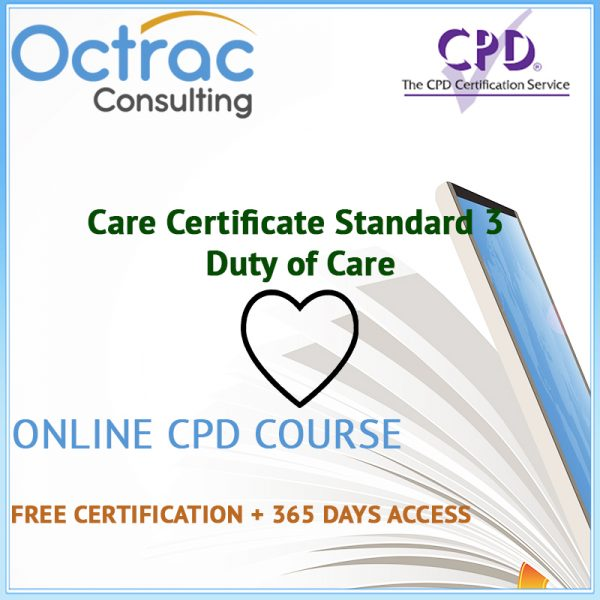 Care Certificate Standard 3 | Duty of Care