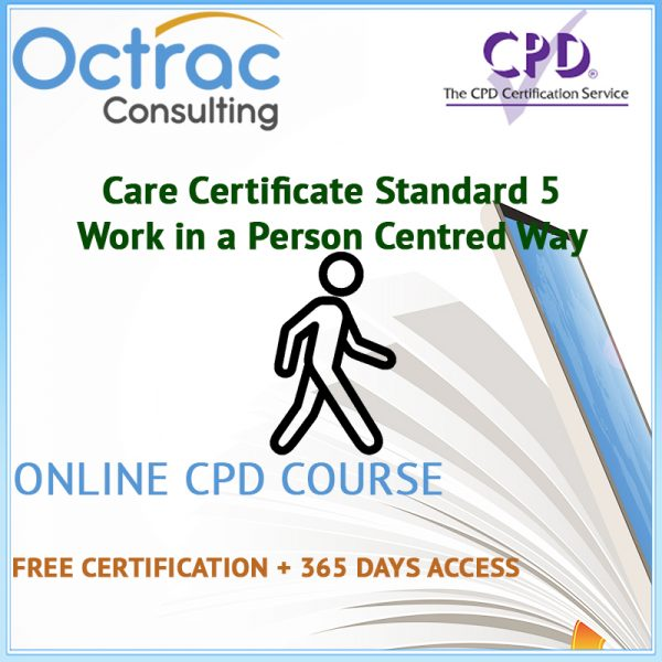 Care Certificate Standard 5 | Work in a Person Centred Way