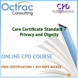 Care Certificate Standard 7 | Privacy and Dignity