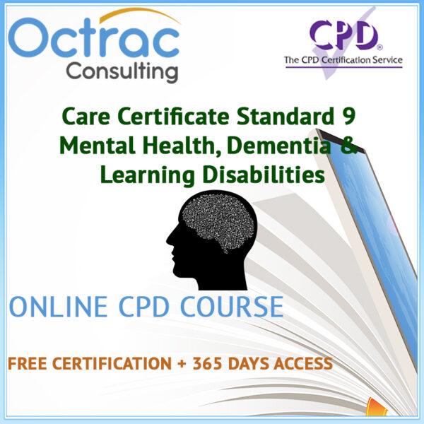Care Certificate Standard 9 | Mental Health, Dementia & Learning Disabilities