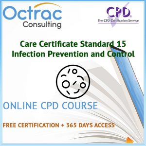 Care Certificate Standard 15 | Infection Prevention and Control