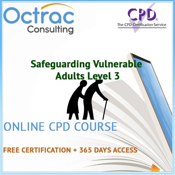 Safeguarding Vulnerable Adults Training Level 3 | Online CPD Course