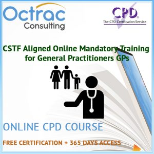 CSTF Aligned Online Mandatory Training for General Practitioners GPs 1