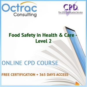 Food Safety in Health & Care - Level 2 - Online CPD Course