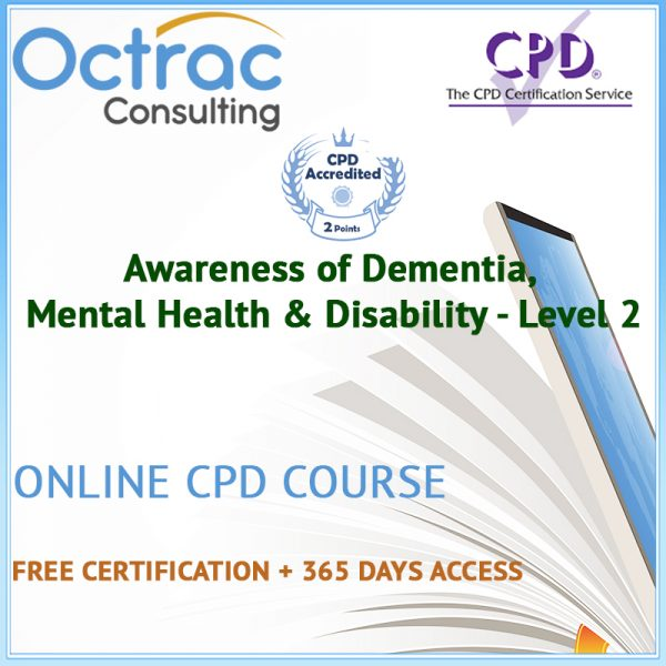 Awareness of Dementia, Mental Health & Disability - Level 2 - Online Training Course