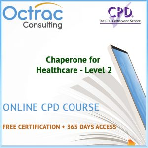 Chaperone for Healthcare - Level 2 - Online CPD Course