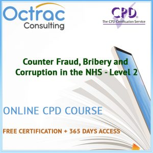 Counter Fraud, Bribery and Corruption in the NHS - Level 2 - Online CPD Course