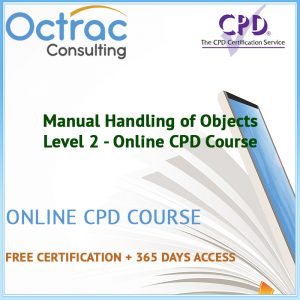 Manual Handling of Objects - Level 2 - Online CPD Course
