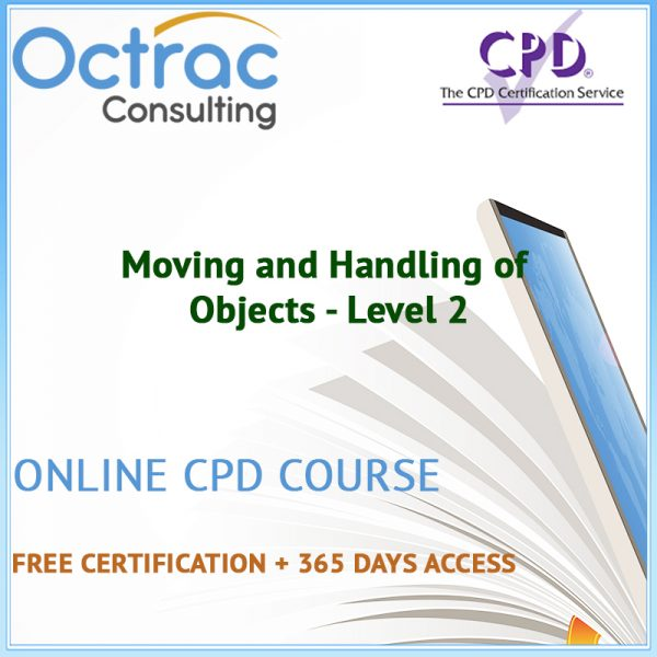 Moving and Handling of Objects - Level 2 - Online CPD Course