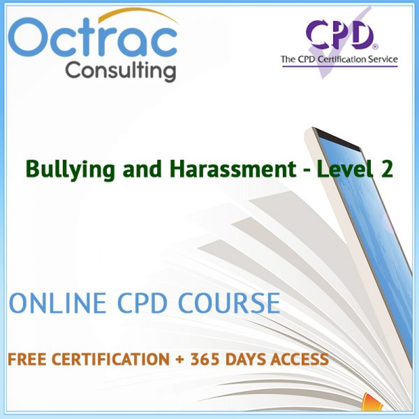 Bullying and Harassment - Level 2 - Online CPD Course
