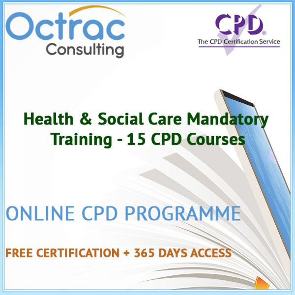 Health & Social Care Mandatory Training - 15 CPD Courses