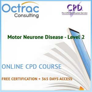 Motor Neurone Disease - Level 2 - Online CPD Course