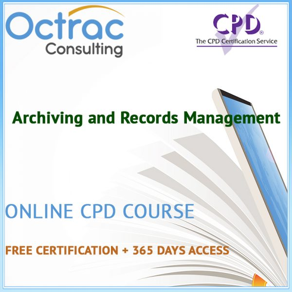 Archiving and Records Management - Online CPD Course