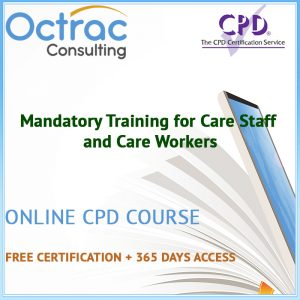 Mandatory Training for Care Staff and Care Workers – 26 Online Training Courses